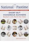 The National Pastime: Short But Wondrous Summers: Baseball in the North Star State