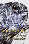 Puget Sound ROCKFISH Journal Satirical Fish Catch Record: An ideal tool for logging your fish catches and fishing expeditions includes a stylish Mat C