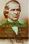 Impeachment of a President: Andrew Johnson, the Blacks, and Reconstruction
