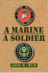 A Marine - A Soldier
