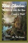 Blue Shadow: The Battle of Little Red River