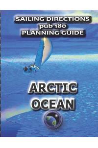 Sailing Directions Pub 180 Planning Guide Arctic Ocean