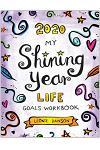 2020 My Shining Year Life Goals Workbook