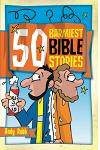 50 Barmiest Bible Stories