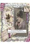 Love Letters To Lillian: A U.S. Cavalry Soldier's Correspondence to His Sweetheart