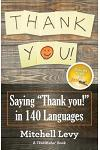 Thank You!: Saying Thank You! in 140 Languages