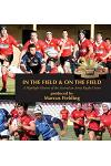 In the Field and On the Field: A Highlight History of the Australian Army Rugby Union