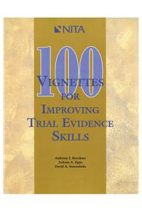 100 Vignettes for Improving Trial Evidence Skills: Making and Meeting Objections
