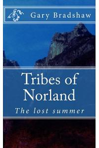 Tribes of Norland: The Lost Summer