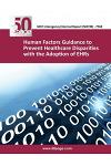 (nistir 7769) Human Factors Guidance to Prevent Healthcare Disparities with the Adoption of Ehrs
