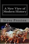 A New View of Modern History: Book 7 History of Mankind
