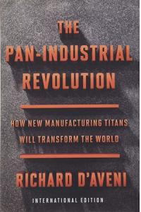 The Pan-Industrial Revolution (International Edition) : How New Manufacturing Titans Will Transform the World
