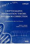 Cryptography, Information Theory, and Error-Correction: A Handbook for the 21st Century