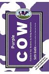 Purple Cow, New Edition: Transform Your Business by Being Remarkable