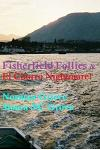 Fisherfield Follies & El Chorro Nightmare.: including Beinn na Cille with Newbie.