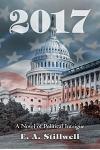 2017: A Novel of Political Intrigue