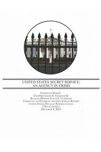 United States Secret Service: An Agency in Crisis