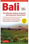 Bali: The Ultimate Guide: To the World's Most Spectacular Tropical Island (Includes Pull-Out Map)