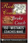 150+ Mistakes Coaches Make: STOP Wasting Your Time, Losing Money & Maximize Your True Potential As A Personal / Business Coach