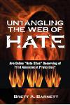 Untangling the Web of Hate: Are Online Hate Sites Deserving of First Amendment Protection?
