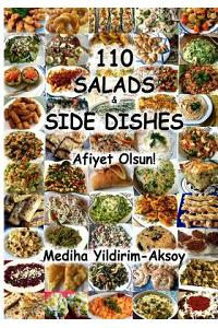 110 Salads & Side Dishes; Afiyet Olsun!: Cooking