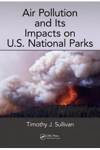 Air Pollution and Its Impacts on U.S. National Parks