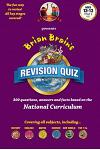 Brian Brain's Revision Quiz for Ages 12 to 13 Year 8 Key Stage 3: Add-On Questions for the Family Game or a Book on Its Own!