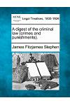 A Digest of the Criminal Law (Crimes and Punishments).