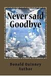 Never said Goodby: ''Two Short Story''