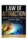 Law of Attraction: Affirmations for Positive Thinking and Being Happy