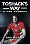 Toshack's Way: My Journey in Football