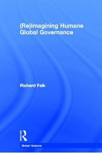(re)Imagining Humane Global Governance