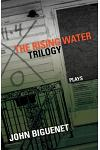 The Rising Water Trilogy: Plays