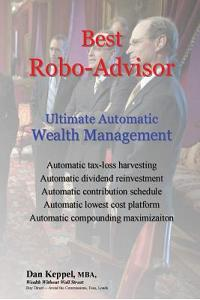 Best Robo-Advisor: Ultimate Automatic Wealth Management