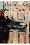 The Shadow Collection: Volume One