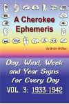 A Cherokee Ephemeris 3: 1933-1942