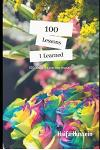 100 Lessons I Learned: 100 Days Exploring Myself