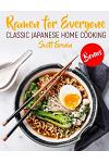 Ramen for Everyone: Classic Japanese Home Cooking