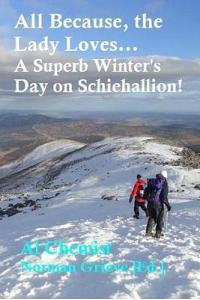 All Because, the Lady Loves...: A Superb Winter's Day on Schiehallion!
