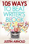105 Ways to Beat Writer's Block