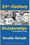 21st-Century Dictatorships: The Ecuadorian Case