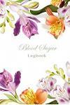 Blood Sugar Logbook: Diabetic Journal Blood Sugar Tracker and Insulin Glucose Record Book