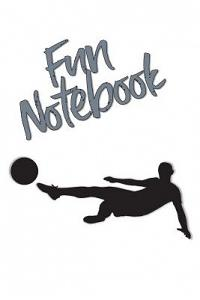 Fun Notebook: Boys Books - Mini Composition Notebook - Ages 6 -12 - Soccer Player