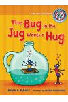 #1 the Bug in the Jug Wants a Hug: A Short Vowel Sounds Book