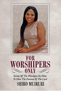 For Worshipers Only: Secrets of the Worshiper