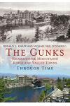 The Gunks (Shawangunk Mountains) Ridge and Valley Towns Through Time