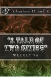 A Tale of Two Cities Weekly #5: Chapters IX and X