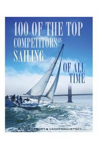 100 of the Top Competitors in Sailing of All Time