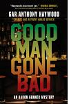Good Man Gone Bad: An Aaron Gunner Mystery