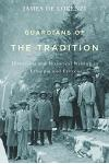 Guardians of the Tradition: Historians and Historical Writing in Ethiopia and Eritrea